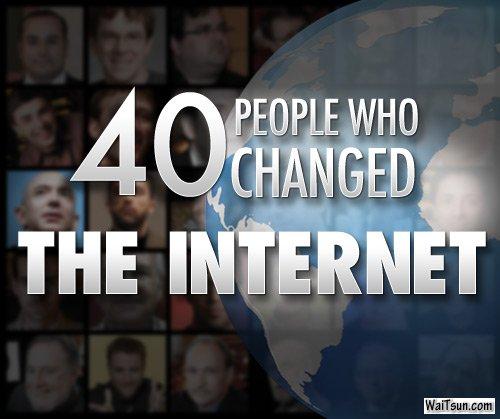 四十位改变互联网的人
